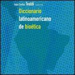 Diccionario Latinoamericano De Bioética 2008
