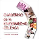 Cuaderno de la Enfermedad Celíaca. 2 edic. 2011