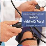 Programa de Capacitación Medición de la presión arterial. Guía para el instructor. MINSAL Chile 2012