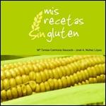 Mis recetas sin gluten 2007