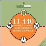 11440 Menús semanales para enfermos renales crónicos 2008