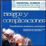 Riesgos  y complicaciones. Procedimientos anestésicos y quirúrgicos. Bases para un consentimiento informado