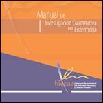 Manual de investigación cuantitativa para enfermería. FEACAP 2011