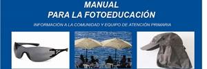 Prevención cáncer de la piel: Manual para la fotoeducación comunidad y equipo de APS. MINSAL Chile 2010