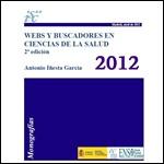 Webs y Buscadores en Ciencias de la Salud. 2ª ed. 2012