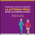 Información y consejos para promover la actividad física en las personas mayores