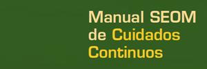 Manual SEOM de Cuidados Continuos en Oncología