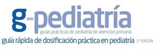 Guía rápida de dosificación práctica en Pediatría. 2da. ed. 2013