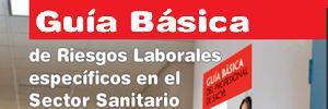 Guía Básica de Riesgos Laborales Específicos en el Sector Sanitario. 2011