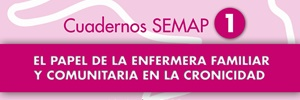 Papel de la Enfermera Familiar y Comunitaria en la Cronicidad. SEMAP – 2013