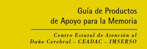 Guía de productos de apoyo  para la memoria, Ministerio de sanidad, servicios sociales e igualdad- 2015