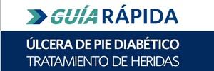 Guía Rápida – Úlcera de pie diabético. Curación de heridas Wounds International 2014