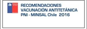 Recomendaciones vacunación antitetánica. PNI – MINSAL Chile 2016