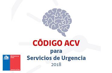 Código ACV para Servicios de Urgencia MINSAL Chile 2018