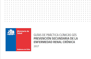 Guías de práctica clínicas ges prevención secundaria de la enfermedad renal crónica 2017