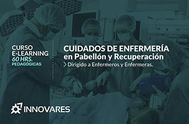 ¡NUEVO! Curso E Learning Cuidados de Enfermería en Pabellón y Recuperación – OTEC Innovares