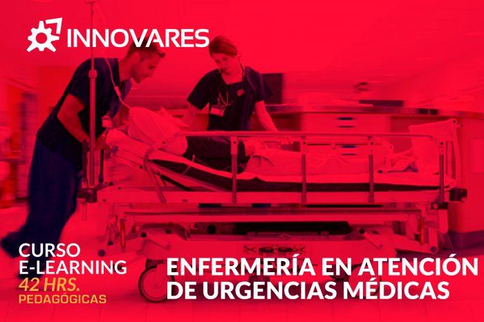 Curso E Learning Enfermería en Atención de Urgencias Médicas – OTEC Innovares